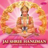 Jai Shree Hanuman (Divine Chants of Hanuman)