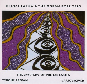 Prince Lasha & the Odean Pope Trio - Eric Dolphy