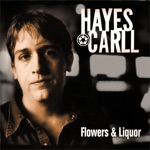 Hayes Carll - Easy Come Easy Go