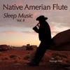Native American Flute Sleep Music, Vol. 2 - Massage Tribe