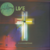 Cornerstone (Live) [Deluxe Edition] - Hillsong Worship