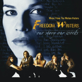 Freedom Writers (Music from the Motion Picture)