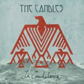 The Candles - Come In From the Cold