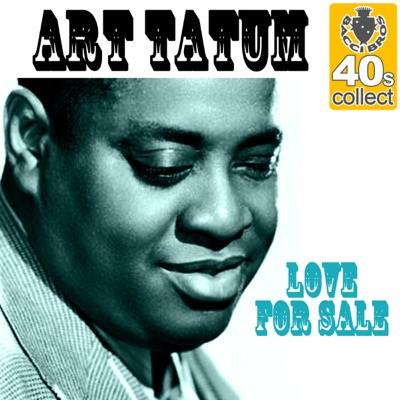Love for Sale (Remastered) - Single - Art Tatum