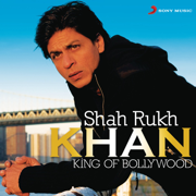 Shah Rukh Khan - King of Bollywood - Various Artists