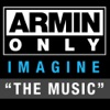 """Armin Only – Imagine """"The Music"""" ジャケット写真"""