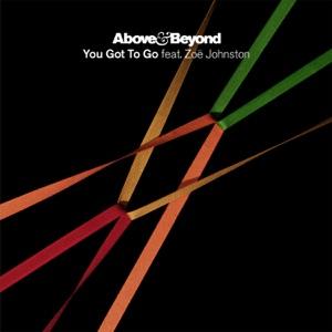 You Got to Go (feat. Zoë Johnston) [Remixes] - EP Mp3 Download