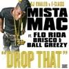 Drop That feat Flo Rida Brisco Ball Greezy Single