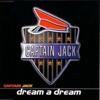 Captain Jack - Dream a Dream