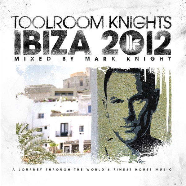 Mark Knight - Toolroom Radio