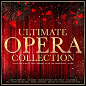 The Ultimate Opera Collection (Remastered)