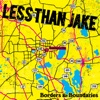 Borders & Boundaries (Reissued), Less Than Jake