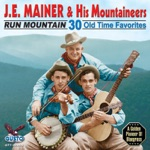 Run Mountain - 30 Old Time Favorites
