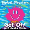 Get Off (Jack Beats Remix) - Single, Blaqstarr & Diplo