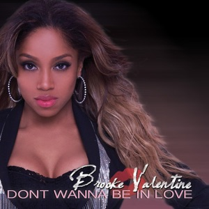 Don't Wanna Be in Love - Single Mp3 Download