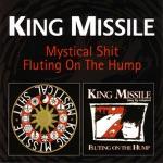 King Missile - Jesus Was Way Cool