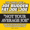 Not Your Average Joe Single