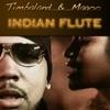 Indian Flute - Single, Timbaland & Magoo