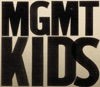 Kids - EP, MGMT