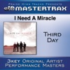 I Need a Miracle (Performance Tracks) - EP, Third Day