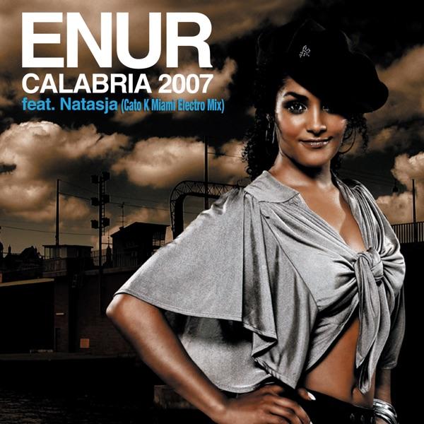 Calabria 2007 (Cato K Miami Electro Mix) [feat. Natasja]