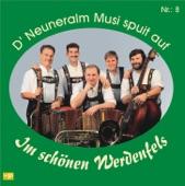 D'Neuneralm Musi - Im schönen Werdenfels