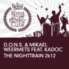 The Nighttrain 2k12 feat Kadoc