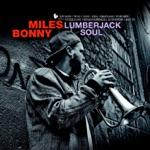 Miles Bonny - Lumberjack Soul