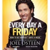 Every Day a Friday: How to Be Happier 7 Days a Week (Unabridged) AudioBook Download