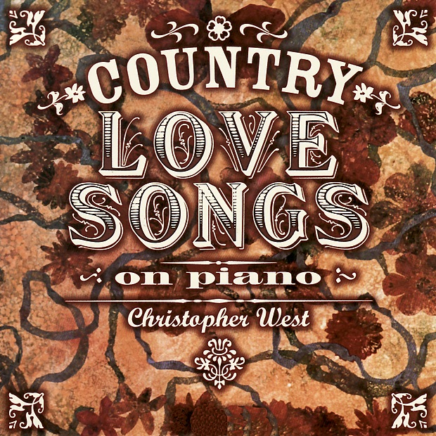 Country Love Songs On Piano Album Cover by Christopher West