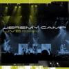 Jeremy Camp: Live, Jeremy Camp