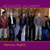 Acoustic Alchemy - She Speaks American English