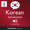 Innovative Language Learning - Learn Korean - Level 1: Introduction to Korean - Volume 1: Lessons 1-25  artwork