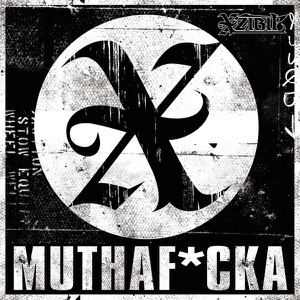 Muthaf*cka - Single Mp3 Download