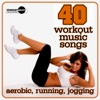 40 Workout Music Songs (Aerobic, Running, Jogging), Various Artists