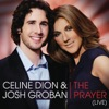 Céline Dion & Josh Groban - The Prayer Duet with Josh Groban Live Song Lyrics