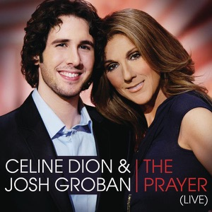 Céline Dion & Josh Groban - The Prayer (Duet with Josh Groban) [Live]