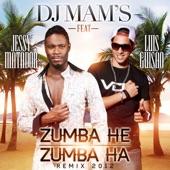 Zumba He Zumba Ha (Remix 2012) [feat. Jessy Matador & Luis Guisao] - Single