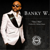 Yes No Banky W. - Banky W.