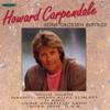 Howard Carpendale: Seine Grossen Erfolge - Howard Carpendale