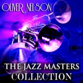 Oliver Nelson - March On, March On (Remastered)