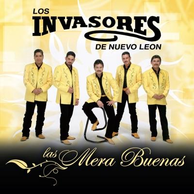 Las Mera Buenas - Los Invasores de Nuevo León