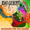 Saudade Fêz um Samba (35 Tracks - Digitally Remastered) ジャケット写真