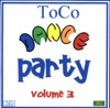 ToCo Dance Party, Vol 3