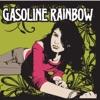 Gasoline Rainbow