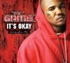 It's Okay - Single, The Game