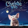 Charlotte s Web Music from the Motion Picture