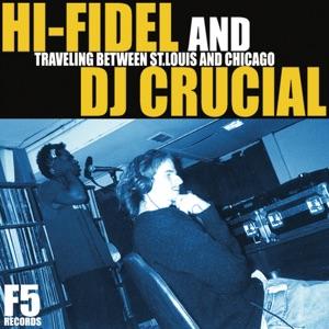 Hi-Fidel & Dj Crucial - Lo-Fi