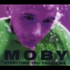 Everytime You Touch Me - EP, Moby