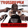 Eternel recommencement (Bonus Track Version), Youssoupha